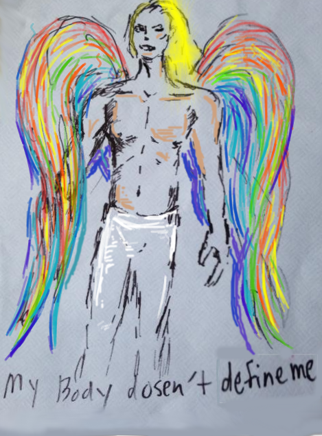 """A shirtless figure in white pants stands in the center with rainbow wings and blonde hair. Underneath is the handwritten caption """"My Body doesn't define me"""""""