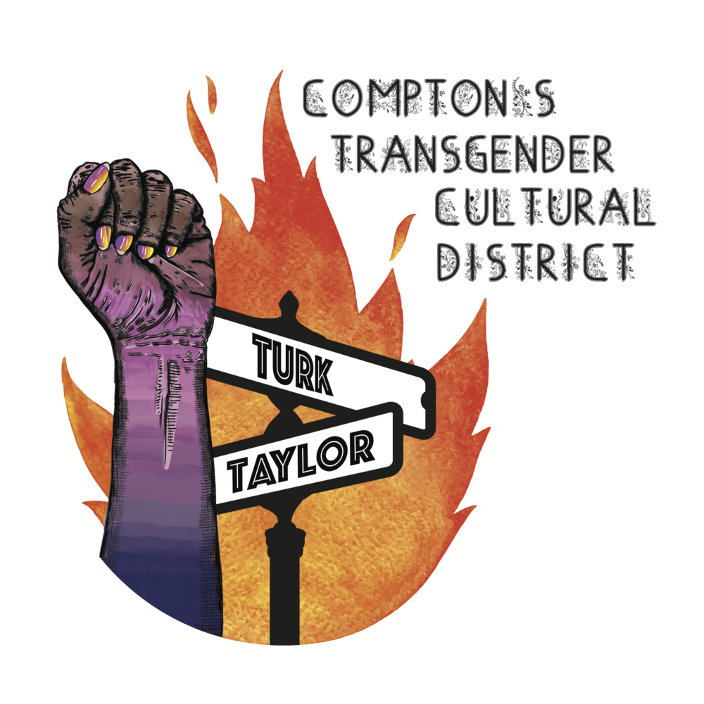 """A fist rises up next to street signs for Turk and Taylor, with a flame in the background. Text reads """"Compton's Transgender Cultural District"""""""