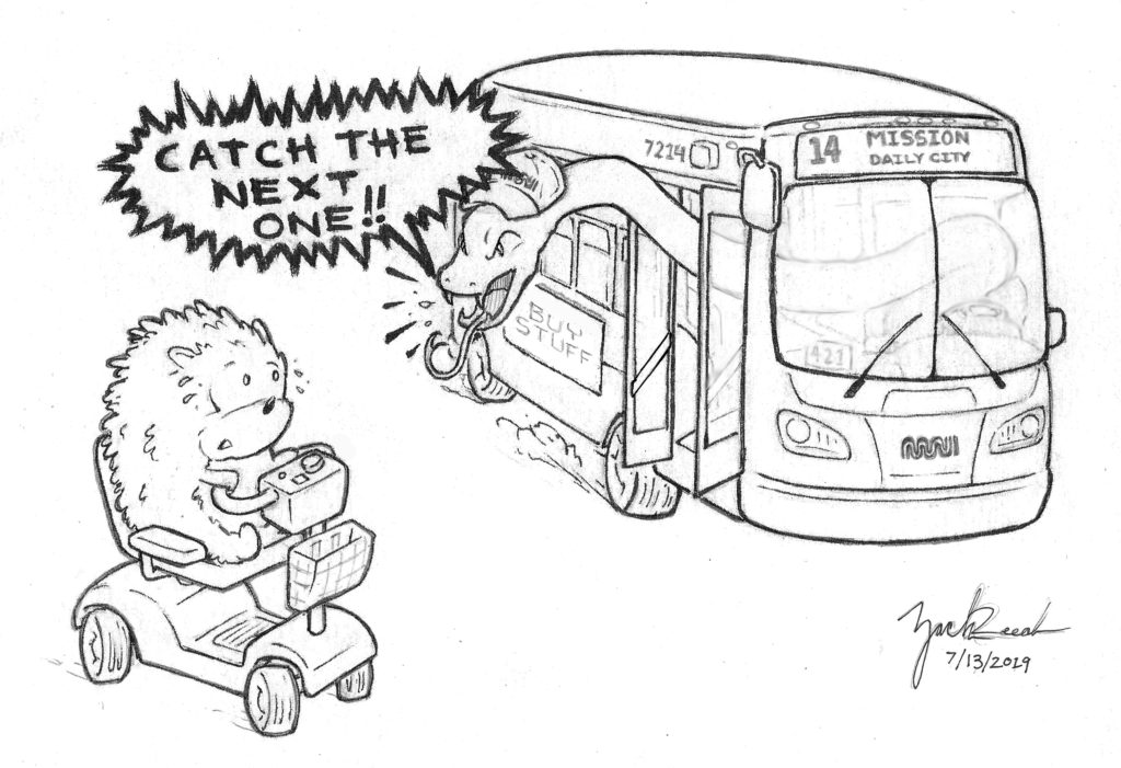 """A hedgehog in a wheelchair faces the 14 MUNI bus where a snake who is driving yells out the window """"CATCH THE NEXT ONE!!"""""""
