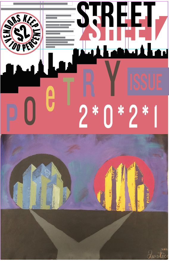 "Cover of the Street Sheet poetry issue 2021. The bottom half of the page features a path leading to two cities, one decorated with words like ""pain"", ""loss"", and ""death""; the other words like ""life"", ""strength"" and ""care""."